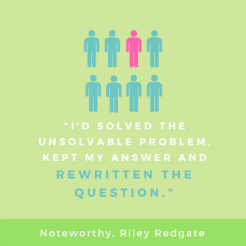 Image result for noteworthy riley redgate quotes